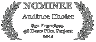 Nominee - Audience Choice, 2011 San Francisco 48 Hour Film Project