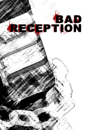 'Bad Reception' movie poster